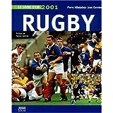 Le livre d'or du rugby. Edition 2001