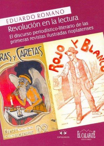 Revolucion En La Lectura por Eduardo Romano