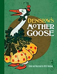 Denslow's Mother Goose (Dover Children's Classics) by W. W. Denslow (2011-10-20)