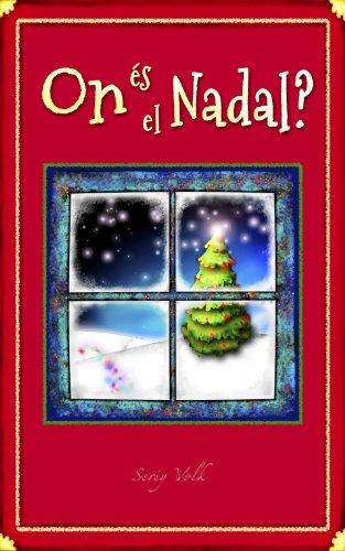 On és el Nadal? (Catalan Edition) por Elena Malakhova