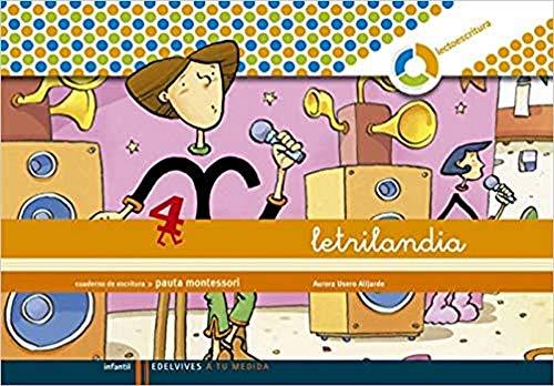 Letrilandia Lectoescritura cuaderno 4 de escritura (Pauta Montessori) (A tu medida (entorno lógica matemática))978842