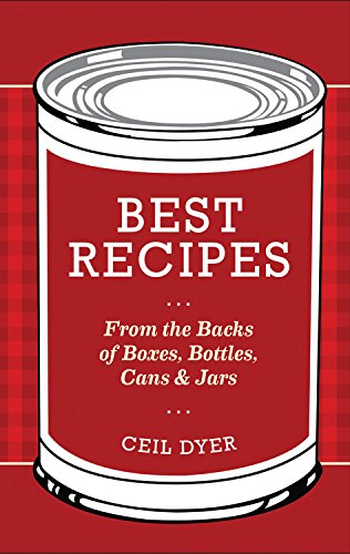 Best Recipes from the Backs of Boxes, Bottles, Cans, and Jars (Old Time Candy)