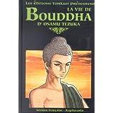 La Vie de Bouddha, tome 1