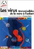 Les Virus transmissibles de la mère à l'enfant