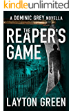 The Reaper's Game: A Dominic Grey Novella (The Dominic Grey Series)