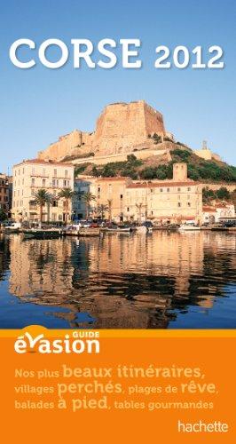 Guide Evasion Corse 2012 par Pierre Pinelli
