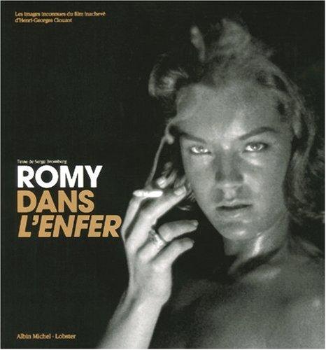 ROMY DANS L'ENFER : Les images inconnues du film inachev d'Henri-Georges Clouzot