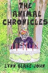 The Animal Chronicles by Lynn Blake John (2015-02-02)