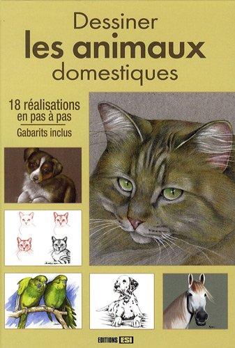 Dessiner les animaux domestiques (Dessiner pas à pas) par L Guillaume