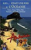 Îles... était une fois - Vol.4 : L'Océanie [VHS]