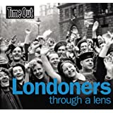 Londoners through a lens (Time Out Guides)