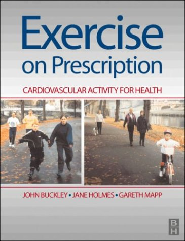 Exercise on Prescription: Activity for Cardiovascular Health, 1e