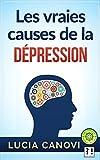 Telecharger Livres Les vraies causes de la depression (PDF,EPUB,MOBI) gratuits en Francaise