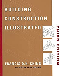 [(Building Construction Illustrated)] [By (author) Francis D. K. Ching ] published on (October, 2000)