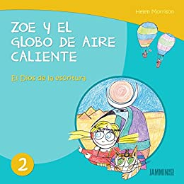 Libros infantiles: El dios de la escritura: Zoe y el Globo de Aire ...