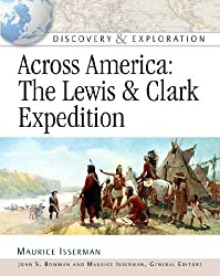 Across America: Lewis and Clark Expedition (Discovery & Exploration) by General Editors John S Maurice Isserman (2004-08-03)