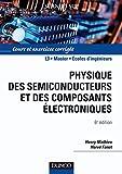 Physique des semiconducteurs et des composants électroniques - Cours et exercices