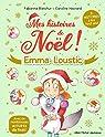 Mes histoires de Noël !: Emma et Loustic par Blanchut