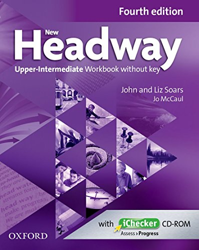 New Headway 4th Edition Upper-Intermediate. Workbook without Key (New Headway Fourth Edition)