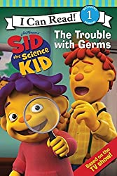 Sid the Science Kid: The Trouble with Germs (I Can Read Media Tie-Ins - Level 1-2) by Jennifer Frantz (2010-03-23)