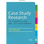 Case Study Research in Counselling and Psychotherapy by John Mcleod (2010-11-01)