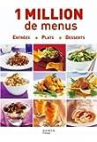 1 Million de menus : Entrées, Plats, Desserts