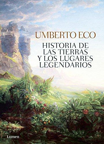 Historia de las tierras y los lugares legendarios (LUMEN) por Umberto Eco