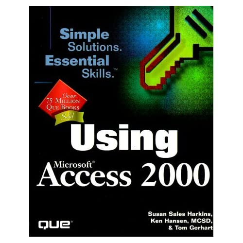 Using Microsoft Access 2000 by Susan Sales Harkins (1999-03-06)