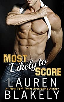 Most Likely To Score by [Blakely, Lauren]