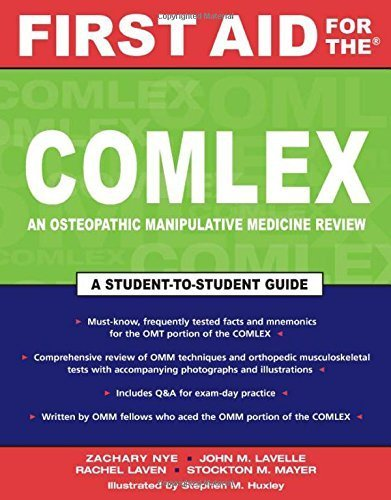 First Aid for the COMLEX: An Osteopathic Manipulative Medicine Reveiw (First Aid Series) 1st Edition by Nye,Zachary, Lavelle,John, Mayer,Stockton, Laven,Rachel (2007) Paperback