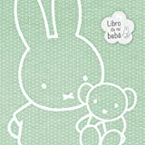 Las aventuras de Miffy. El libro de mi bebé