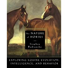 The Nature of Horses by Budiansky, Stephen (2012) Paperback