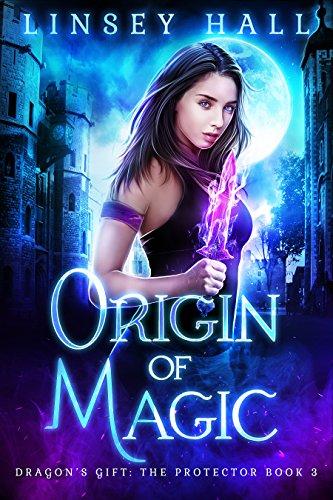 Origin of Magic (Dragons Gift: The Protector Book 3) (English ...