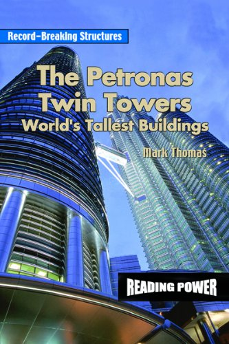the-petronas-twin-towers-worlds-tallest-building-record-breaking-structures