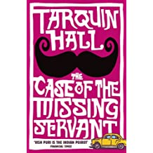 The Case of the Missing Servant (Vish Puri series Book 1)