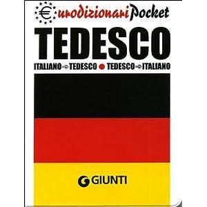 Tedesco. Italiano-tedesco, tedesco-italiano