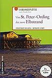 Von St. Peter-Ording bis zum Elbstrand: Lieblingsplätze zum Entdecken (Lieblingsplätze im GMEINER-Verlag)