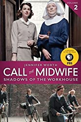 Call the Midwife: Shadows of the Workhouse by Jennifer Worth (2013-01-22)