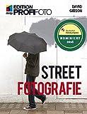 Streetfotografie (mitp Edition ProfiFoto)