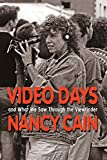 Video Days: And What We Saw Through The Viewfinder (English Edition)