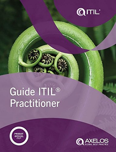 Guide ITIL practitioner (French edition of ITIL Practitioner Guidance) (PRINT)