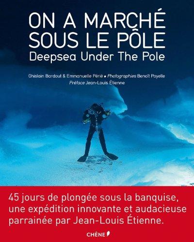 On a marché sous le pôle par Ghislain Bardout