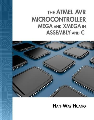 the-atmel-avr-microcontroller-mega-and-xmega-in-assembly-and-c-with-student-cd-rom