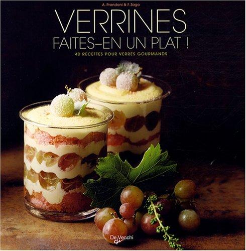 Verrines, faites-en un plat ! : 40 Recettes pour verres gourmands par Anna Prandoni