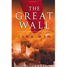 The Great Wall by John Man (2008-02-25)