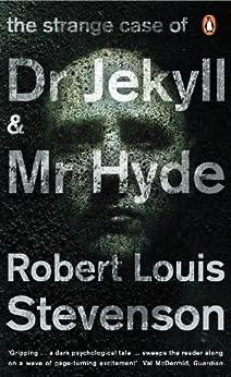 The Strange Case of Dr Jekyll and Mr Hyde (Penguin Classics) de [Stevenson, Robert Louis]