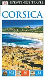 DK Eyewitness Travel Guide Corsica (Eyewitness Travel Guides)