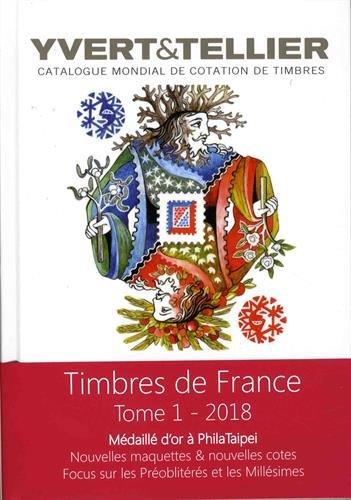 Catalogue Yvert & Tellier de timbres-poste : Tome 1, France, émissions générales des colonies