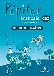 Français CE2 Pépites : Guide du maître, programme 2008