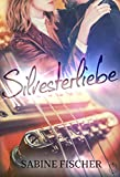 Silvesterliebe ( Four Lives 3)